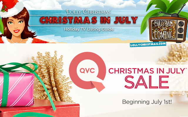 Qvc Schedule Christmas In July 2020 TV Schedule: Christmas in July on QVC! – LollyChristmas.com