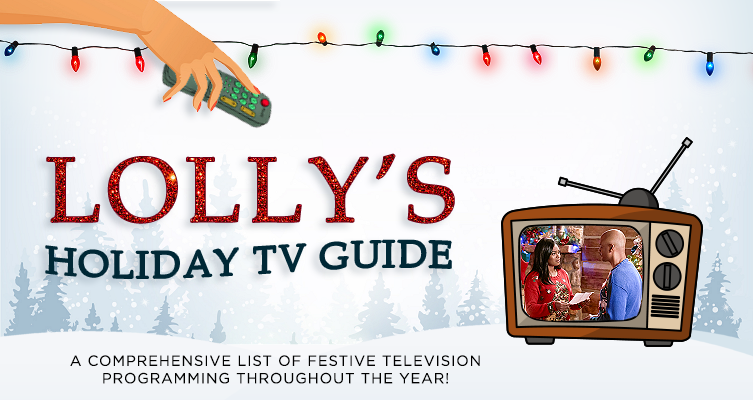 Lolly's 2019 Holiday TV Guide – LollyChristmas com