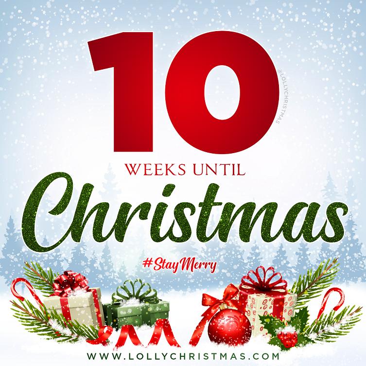 10 Weeks Until Christmas!